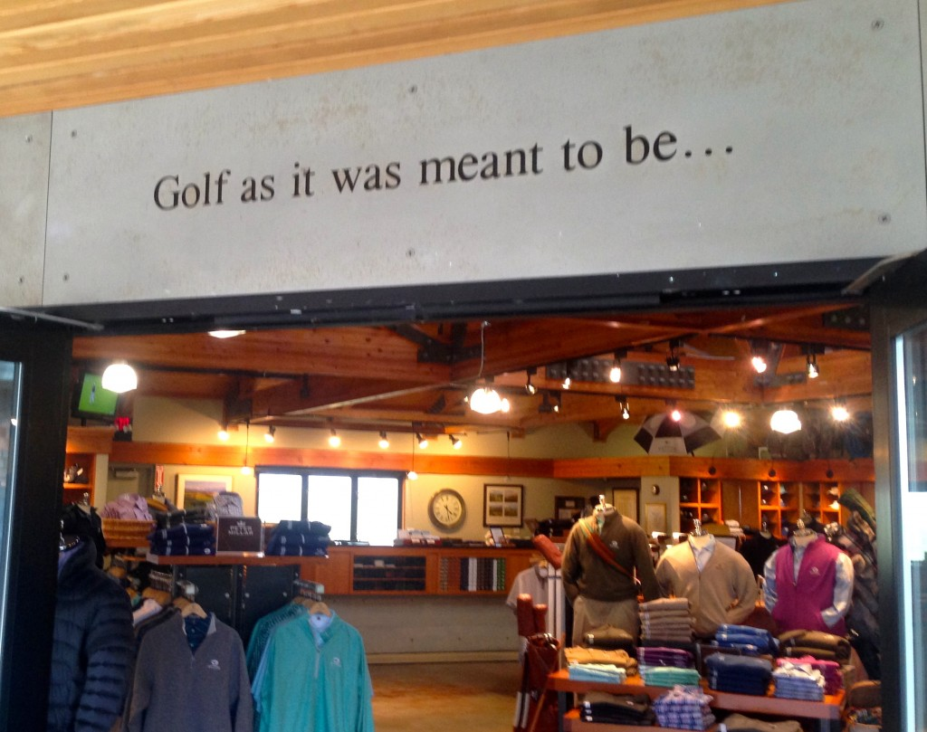 The message entering the Bandon Dunes pro shop sets the proper tone for the golf that is played there.